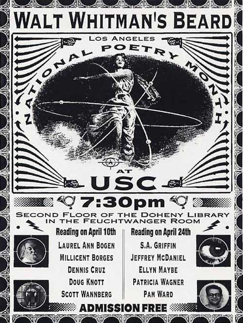 Flyer for Walt Whitman's Beard, a two day gig produced by my wife Lorraine and I to help celebrate National Poetry Month, 1996. Back when she was working there as the head of serials. Flyer by Andy Takajian. We also produced a chap with the same name, now there's a poem making this a trifecta.