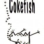 Cokefish edited by Alpha Beat Press, Ana & Dave Christy, 1995